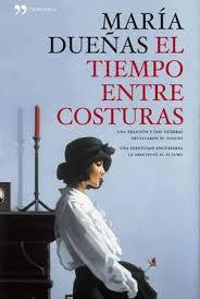 Madrid en Lettres: couverture du livre de María Dueñas, El Tiempo entre Costuras
